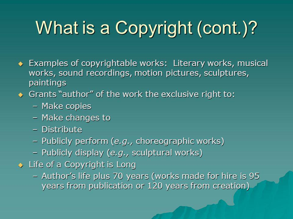 What is a Copyright (cont.).