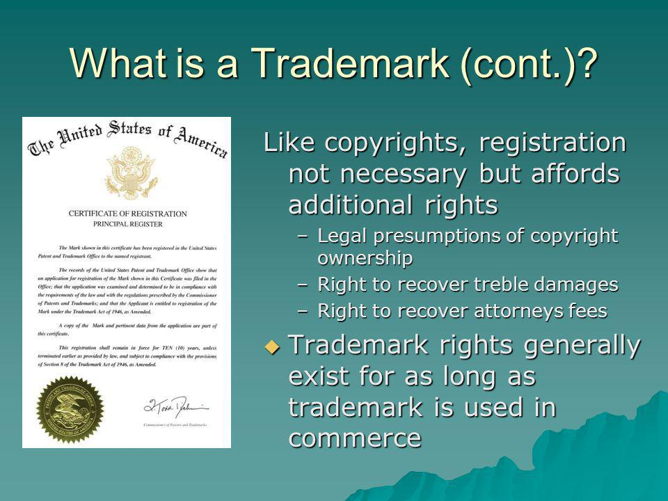 What is a Trademark (cont.).