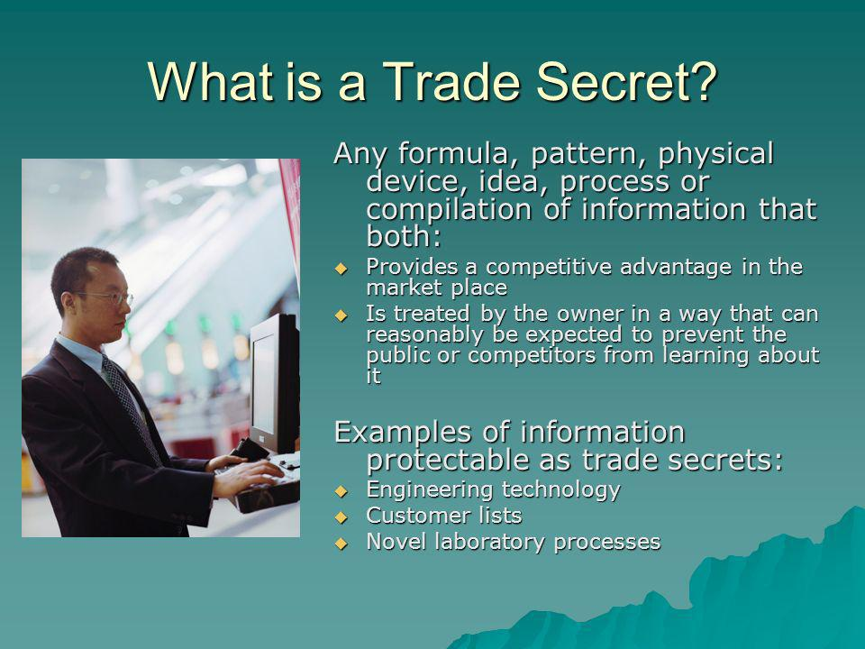 What is a Trade Secret.
