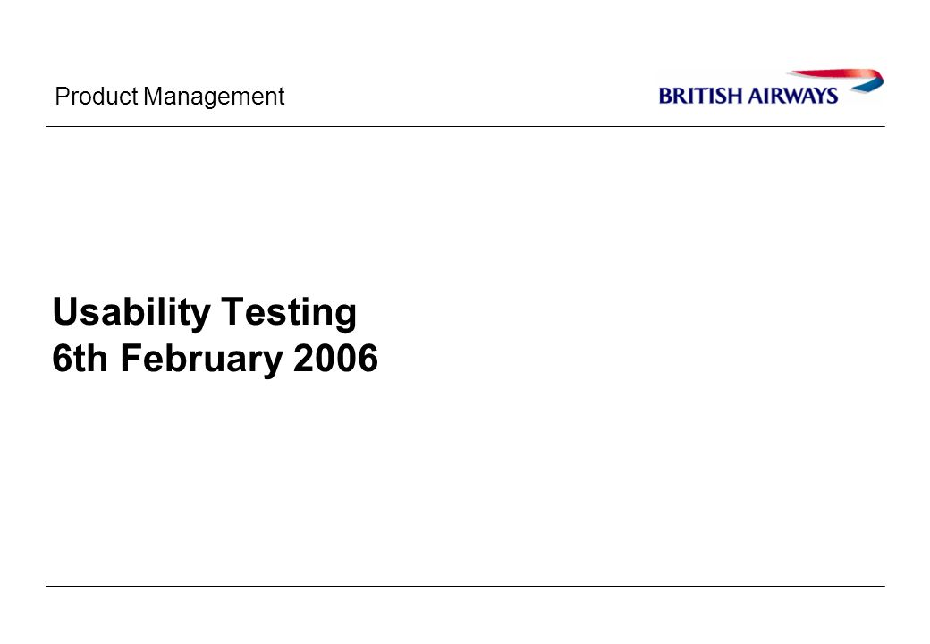 Product Management Usability Testing 6th February 2006