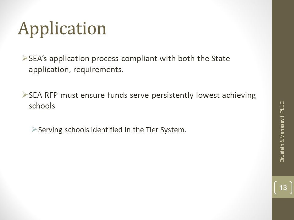 Application SEAs application process compliant with both the State application, requirements.
