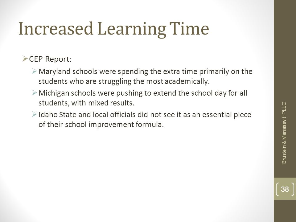 Increased Learning Time CEP Report: Maryland schools were spending the extra time primarily on the students who are struggling the most academically.