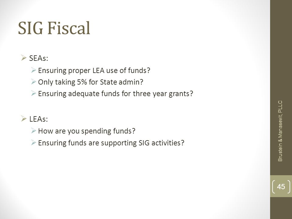 SIG Fiscal SEAs: Ensuring proper LEA use of funds.