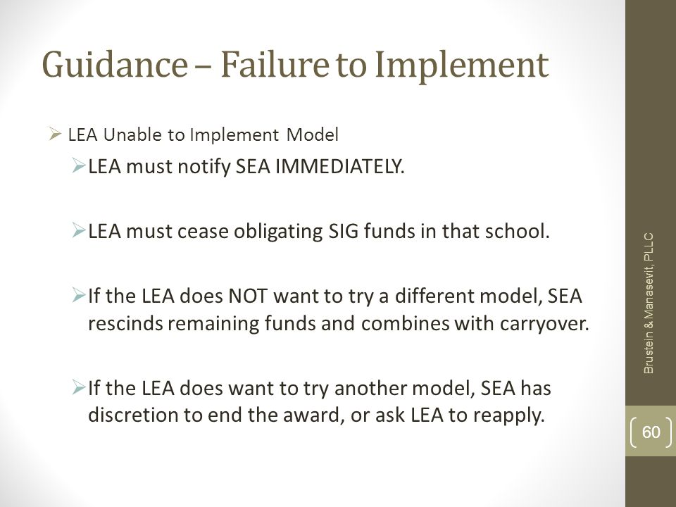 Guidance – Failure to Implement LEA Unable to Implement Model LEA must notify SEA IMMEDIATELY.