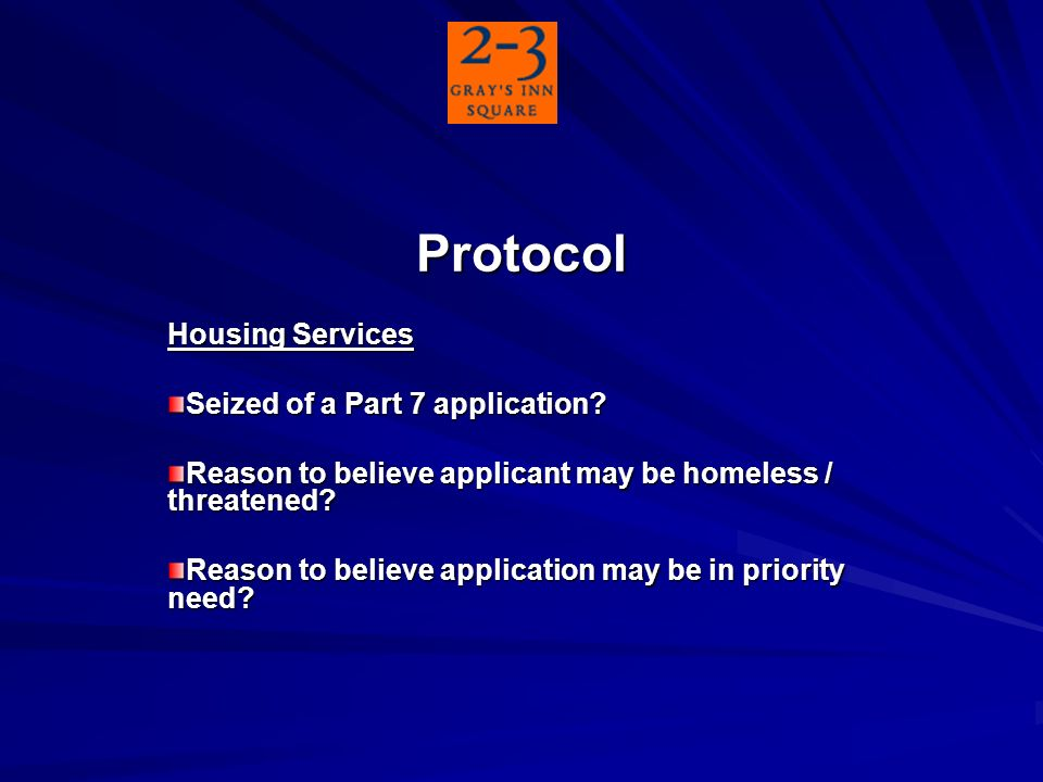 Protocol Housing Services Seized of a Part 7 application.