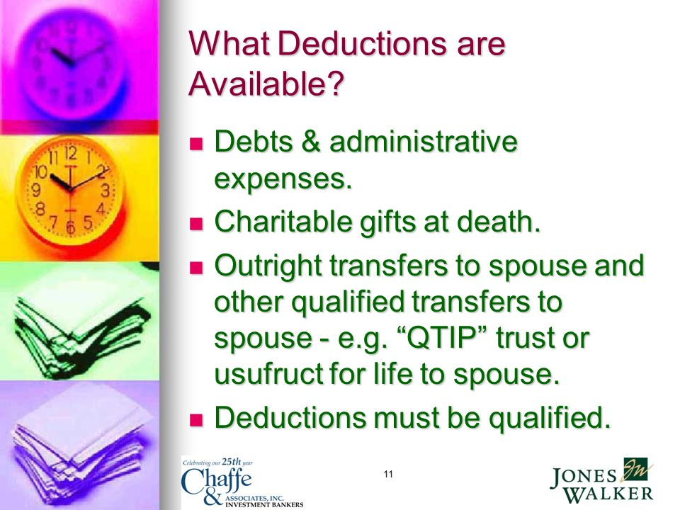 11 What Deductions are Available. Debts & administrative expenses.