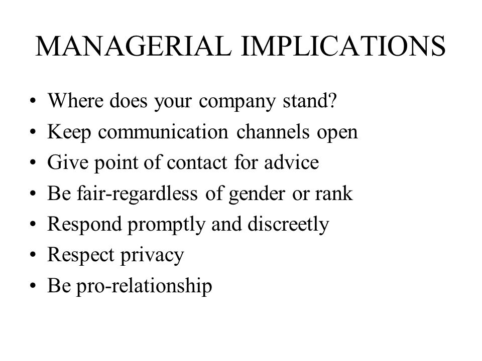 MANAGERIAL IMPLICATIONS Where does your company stand.