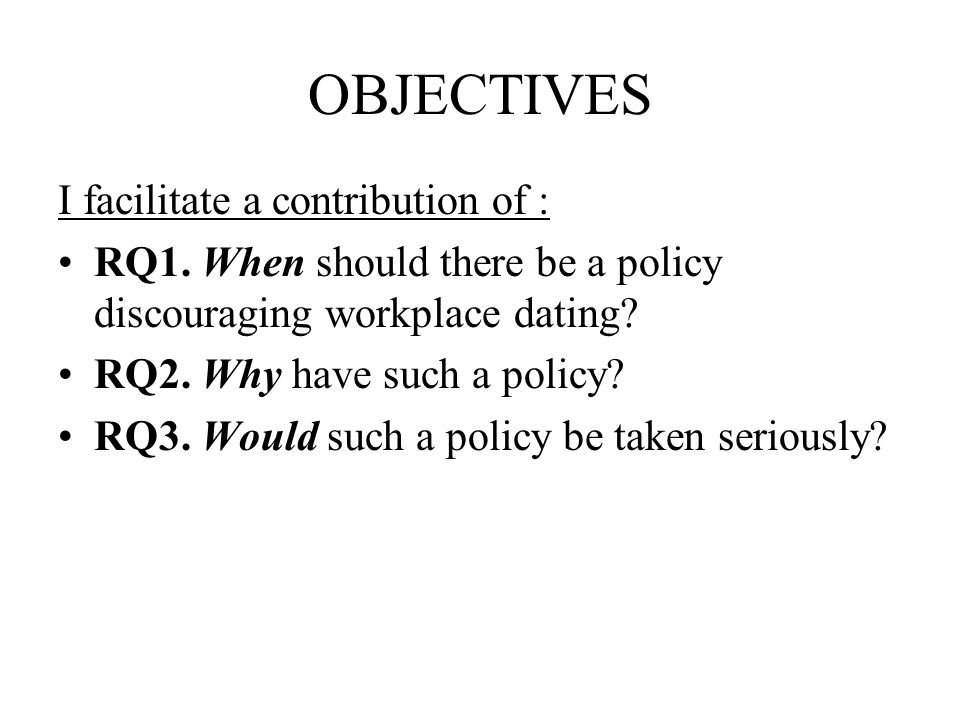 OBJECTIVES I facilitate a contribution of : RQ1.