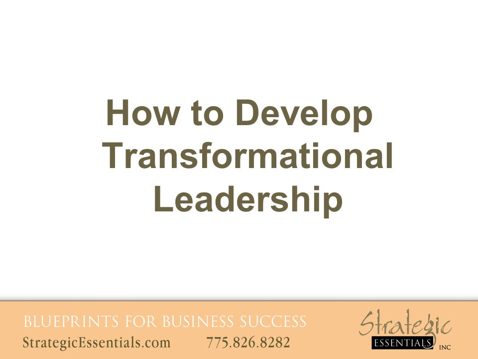 How to Develop Transformational Leadership