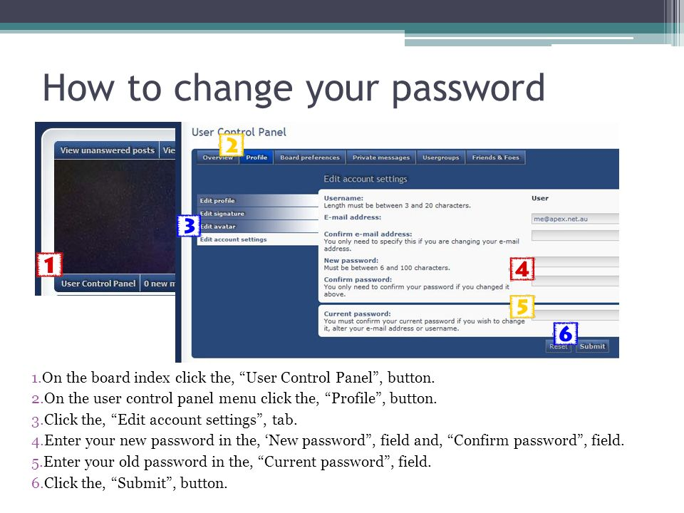 How to change your password 1.On the board index click the, User Control Panel, button.