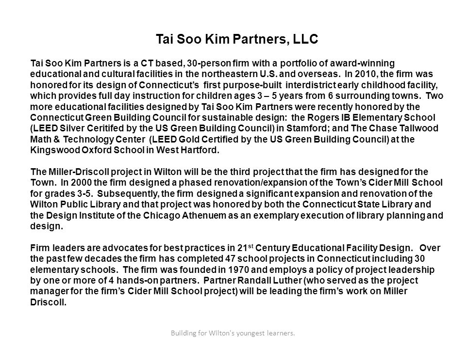 Tai Soo Kim Partners, LLC Tai Soo Kim Partners is a CT based, 30-person firm with a portfolio of award-winning educational and cultural facilities in the northeastern U.S.