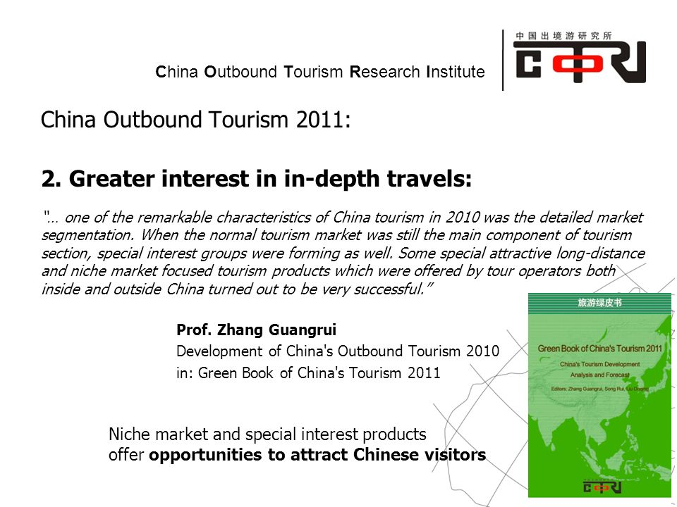 Powered by China Outbound Tourism Research Institute China Outbound Tourism 2011: 2.