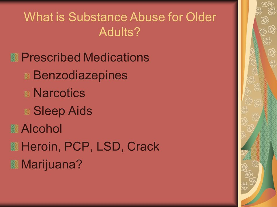 What is Substance Abuse for Older Adults.