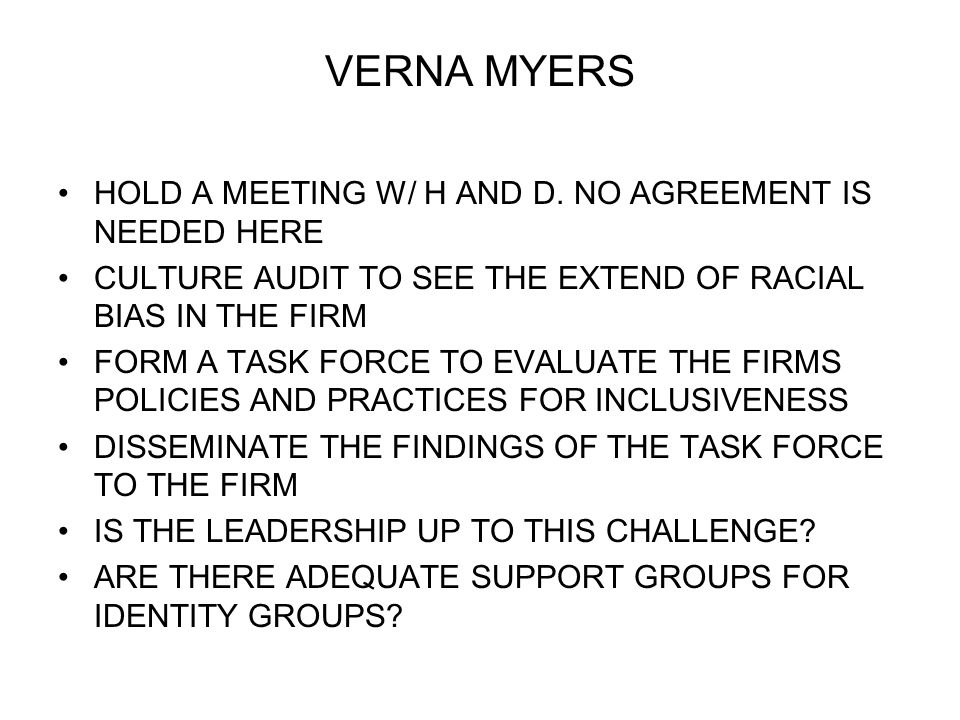 VERNA MYERS HOLD A MEETING W/ H AND D.