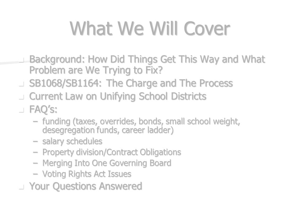 What We Will Cover Background: How Did Things Get This Way and What Problem are We Trying to Fix.
