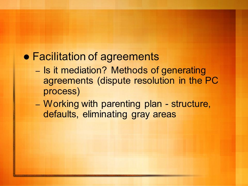 Facilitation of agreements – Is it mediation.