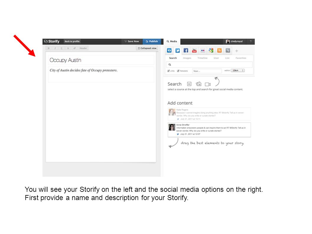 You will see your Storify on the left and the social media options on the right.