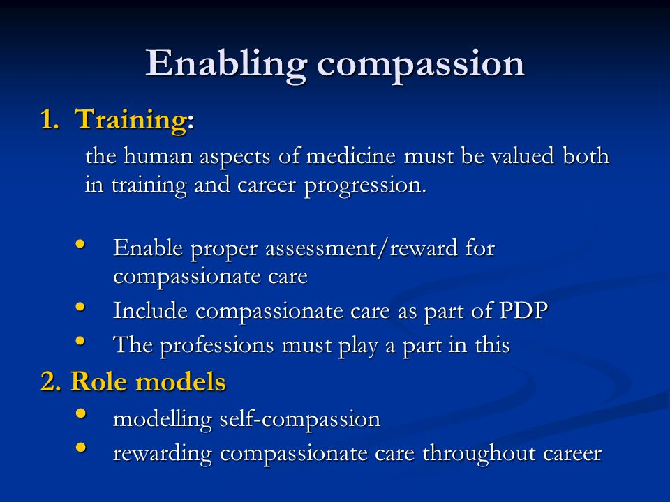 Enabling compassion 1.