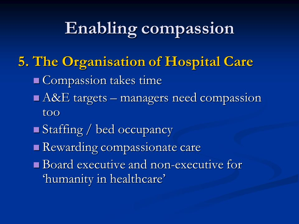Enabling compassion 5.