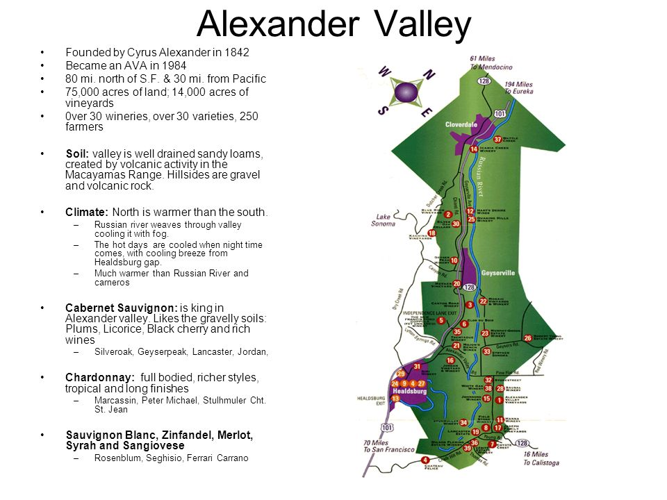 Alexander Valley Founded by Cyrus Alexander in 1842 Became an AVA in 1984 80 mi.