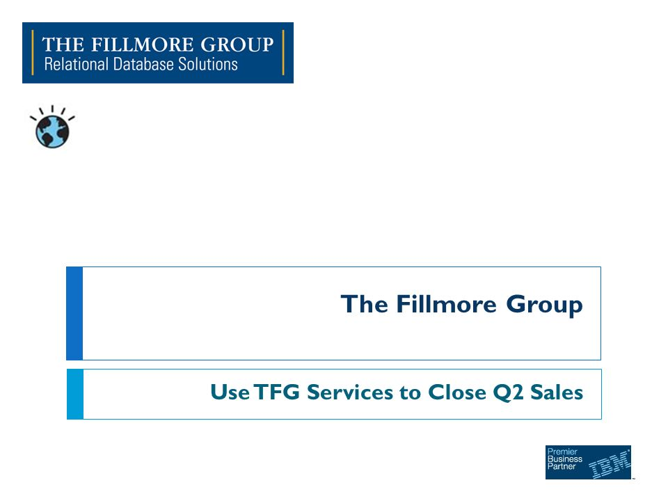The Fillmore Group Use TFG Services to Close Q2 Sales