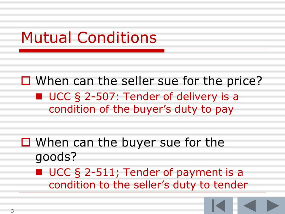 Mutual Conditions When can the seller sue for the price.