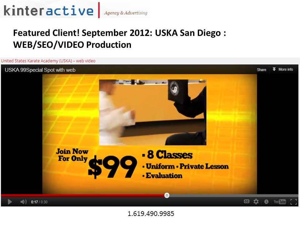 Featured Client! September 2012: USKA San Diego : WEB/SEO/VIDEO Production 1.619.490.9985