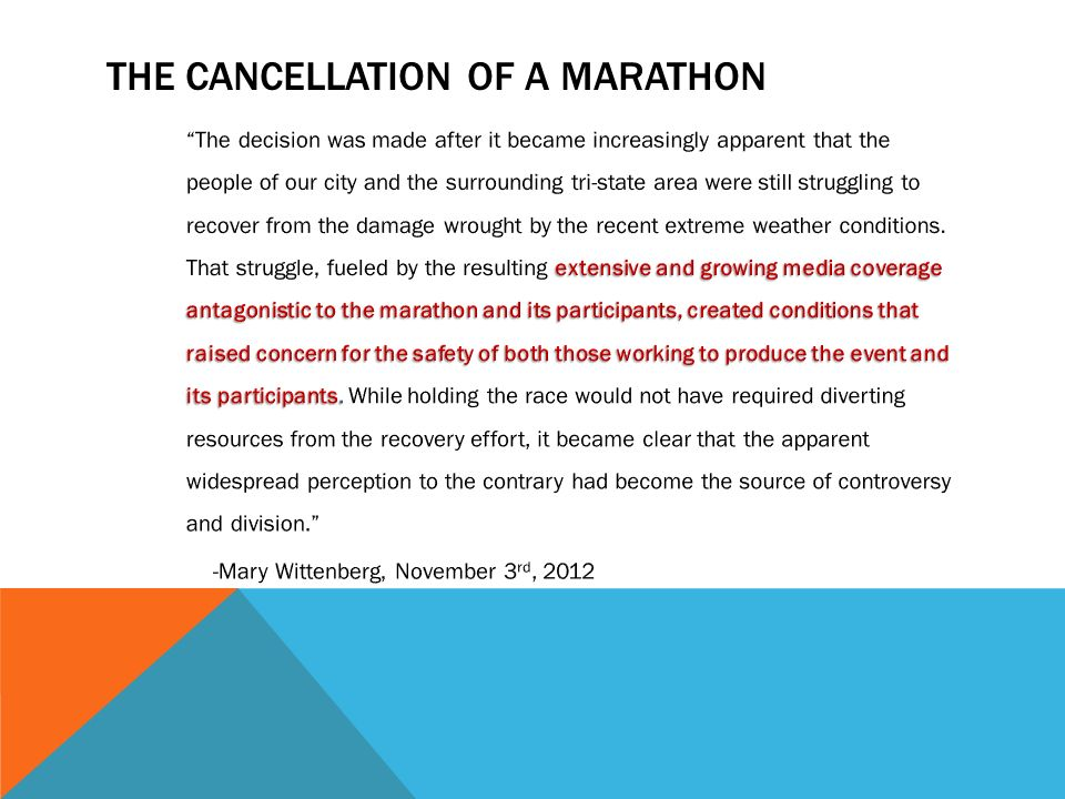 THE CANCELLATION OF A MARATHON