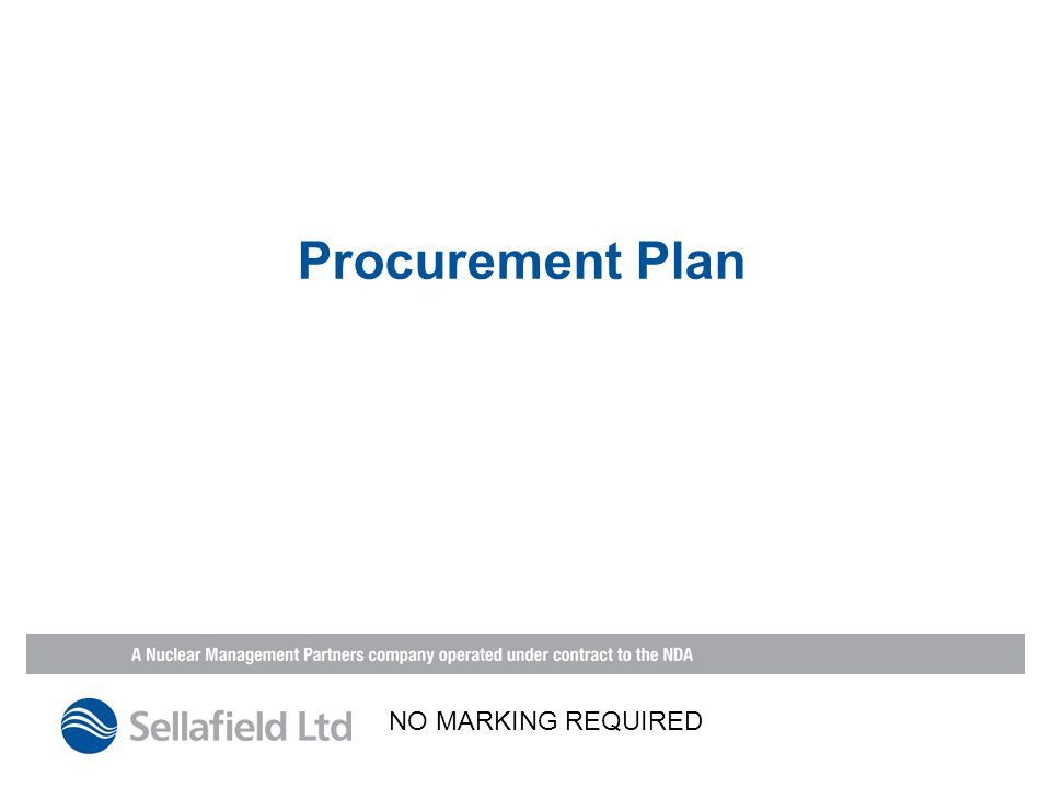 Procurement Plan NO MARKING REQUIRED