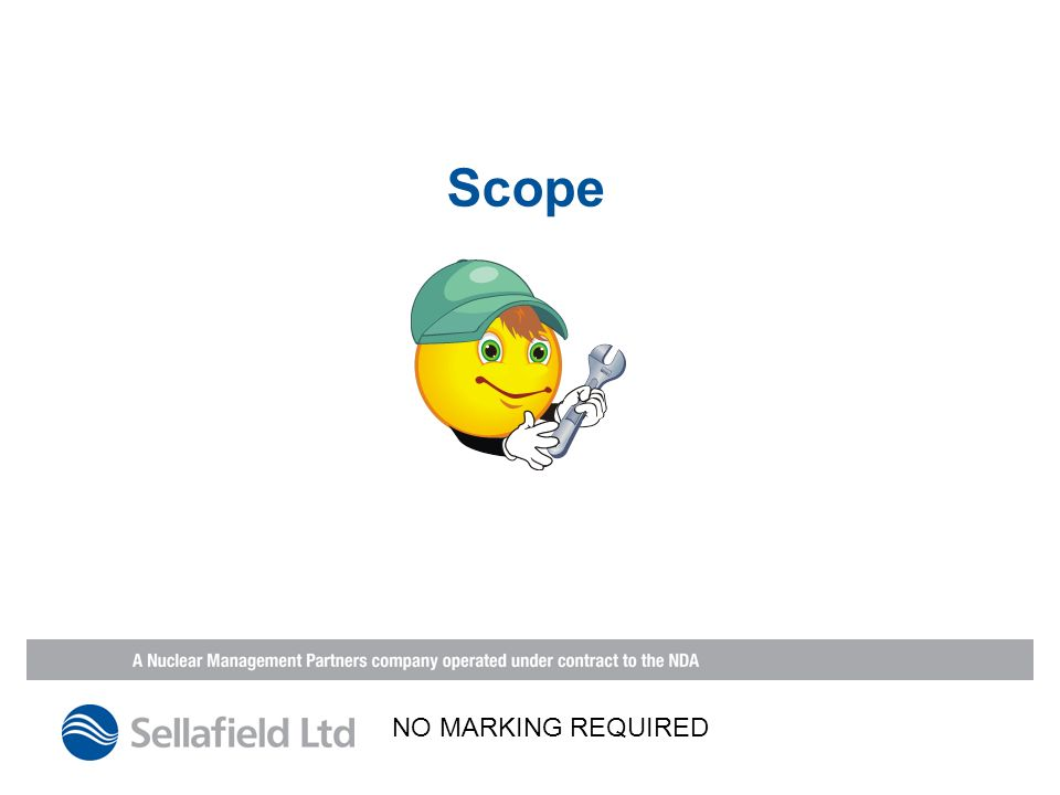 Scope NO MARKING REQUIRED
