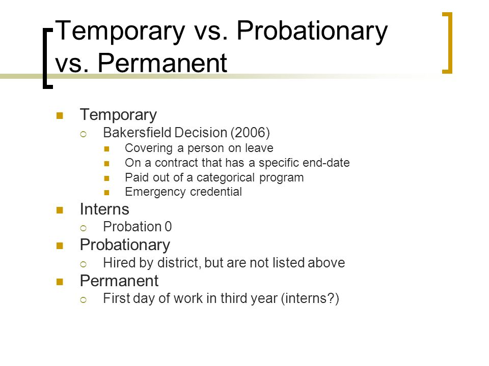 Temporary vs. Probationary vs.