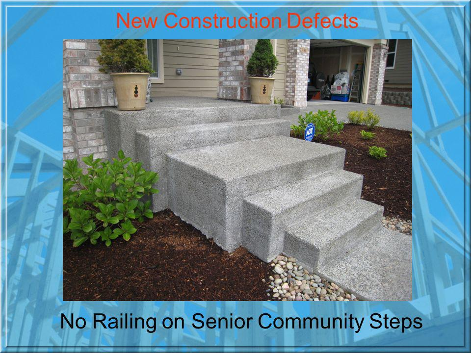No Railing on Senior Community Steps New Construction Defects