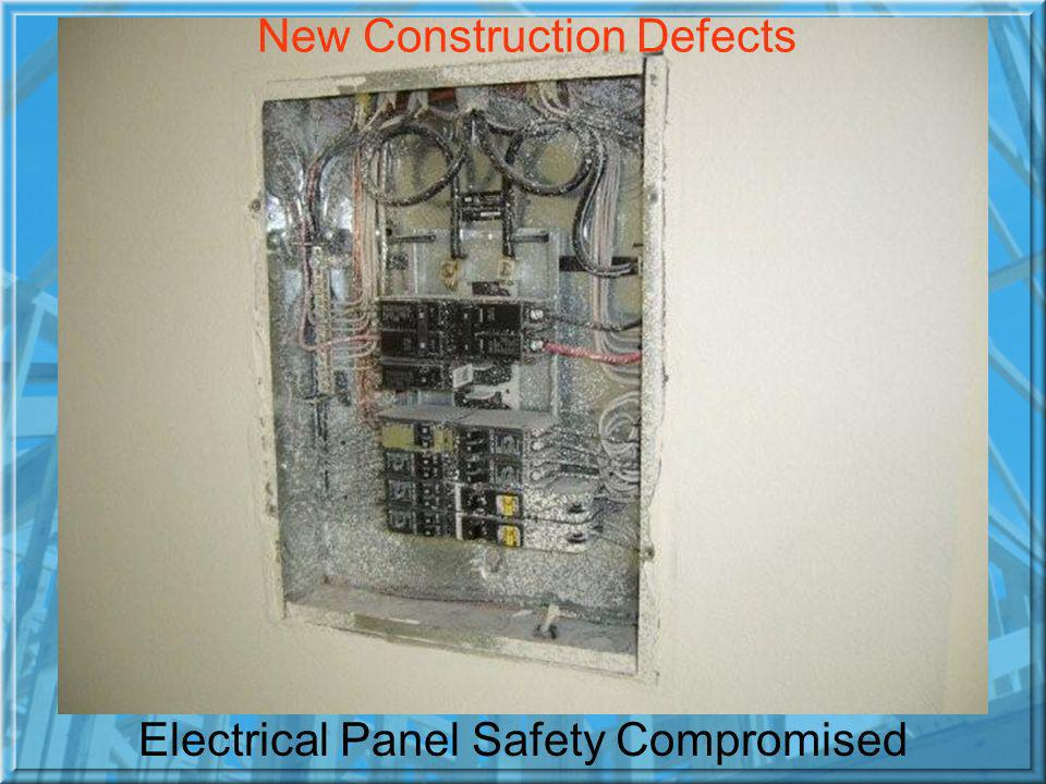 Electrical Panel Safety Compromised New Construction Defects