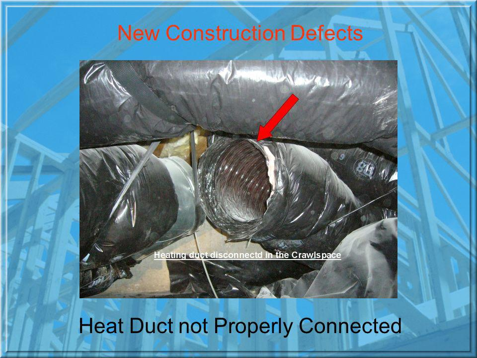 Heat Duct not Properly Connected