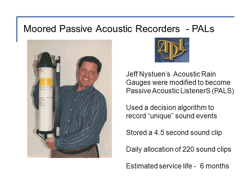 Recorders were deployed at up to 7 sites Operational deployment 4 -11 months Years deployed 2006 – 2011 Cape Flattery Passive Acoustic Recorders were used to assess the occurrence of Southern Resident Killer Whales off the US west coast Offshore Inshore Columbia River Nitinat Canyon Juan de Fuca Canyon Astoria Canyon