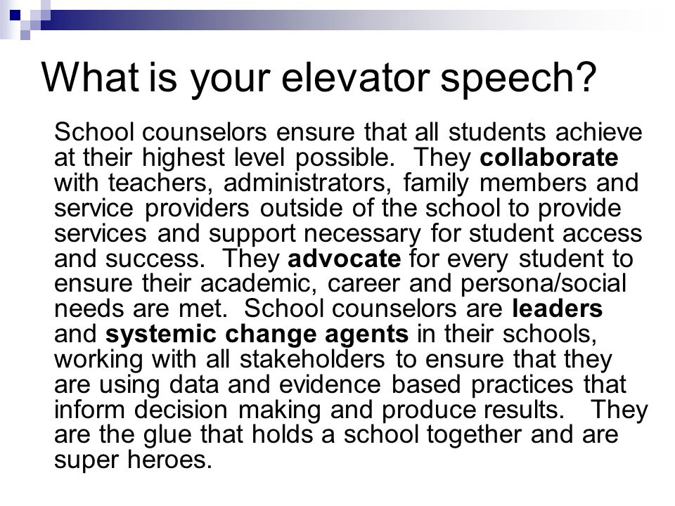 What is your elevator speech.