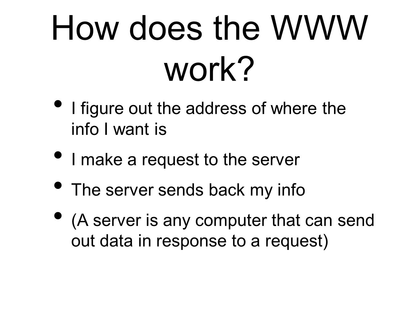 How does the WWW work.