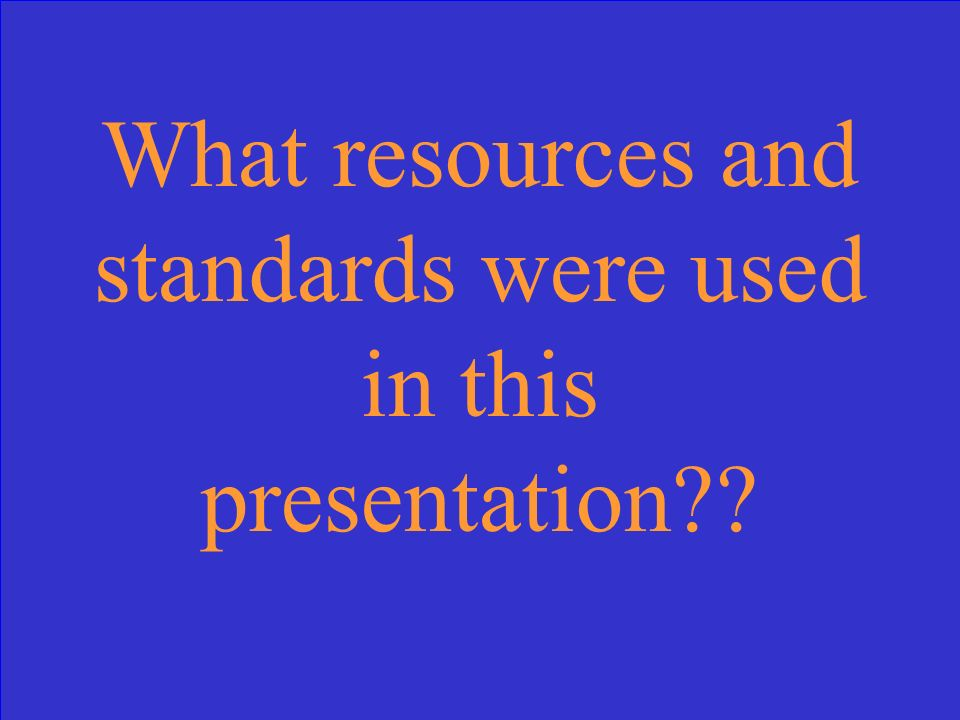 What resources and standards were used in this presentation