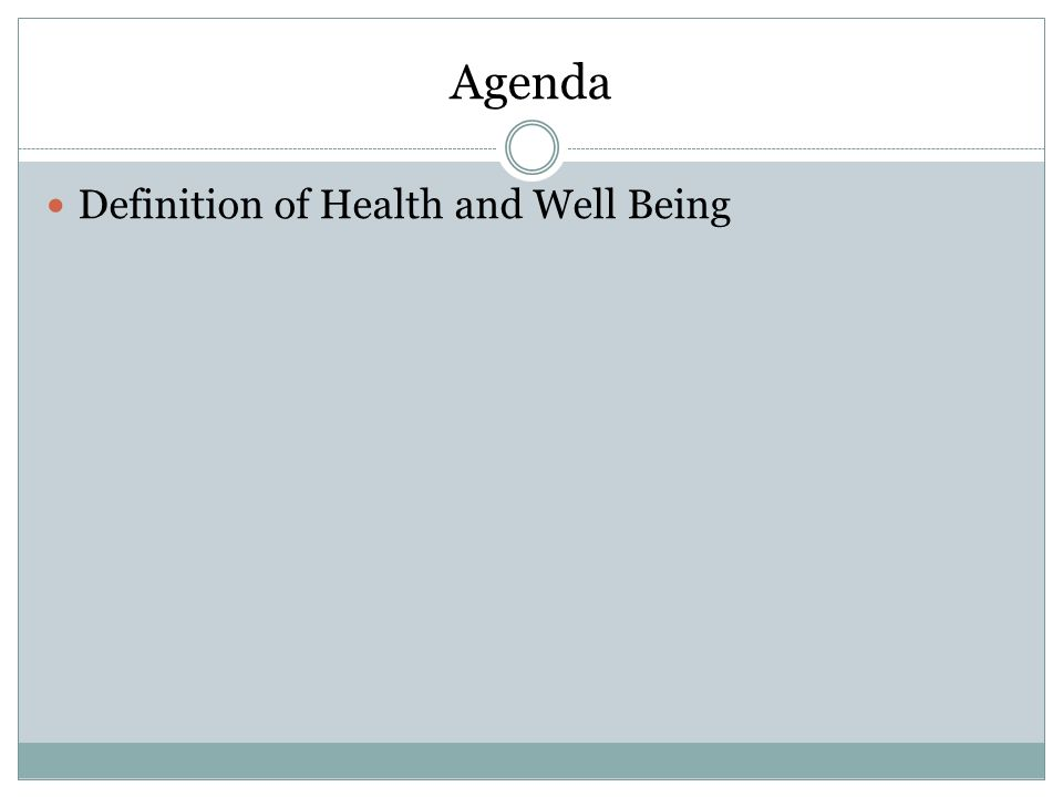 Agenda Definition of Health and Well Being