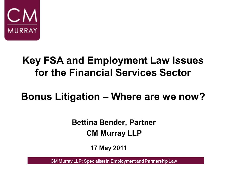 Key FSA and Employment Law Issues for the Financial Services Sector Bonus Litigation – Where are we now.