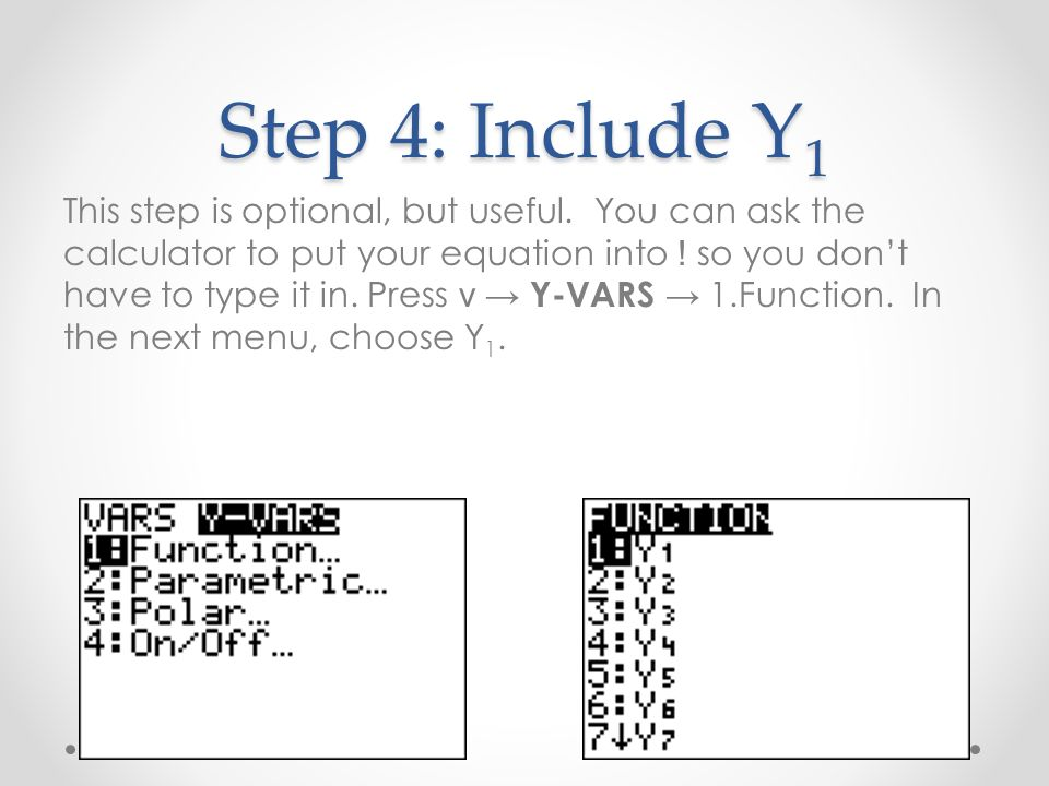 Step 4: Include Y 1 This step is optional, but useful.