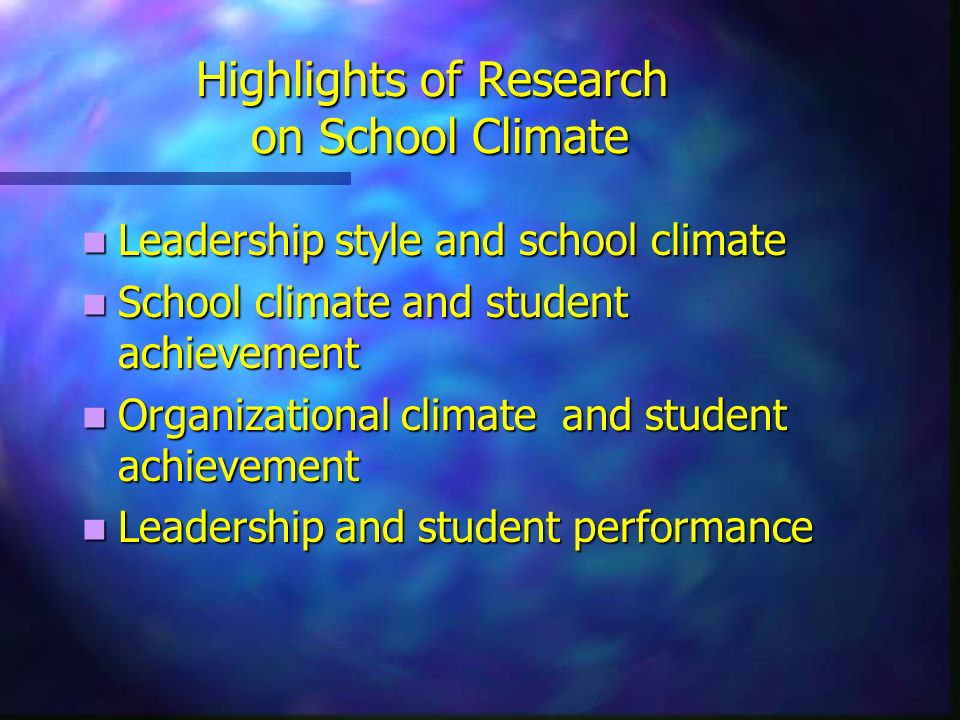 School Climate Instruments Learning Environment Inventory Learning Environment Inventory Classroom Environment Scale Classroom Environment Scale Organizational Climate Description Questionnaire (OCDQ) Organizational Climate Description Questionnaire (OCDQ) OCDQ-RE OCDQ-RE Individualized Classroom Environment Questionnaire Individualized Classroom Environment Questionnaire My Class Inventory My Class Inventory Group Openness and Trust Scale Group Openness and Trust Scale Tennessee School Climate Inventory Tennessee School Climate Inventory