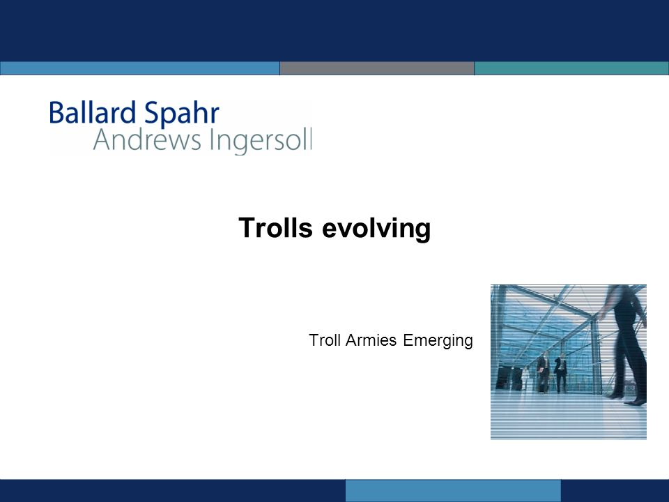 Trolls evolving Troll Armies Emerging