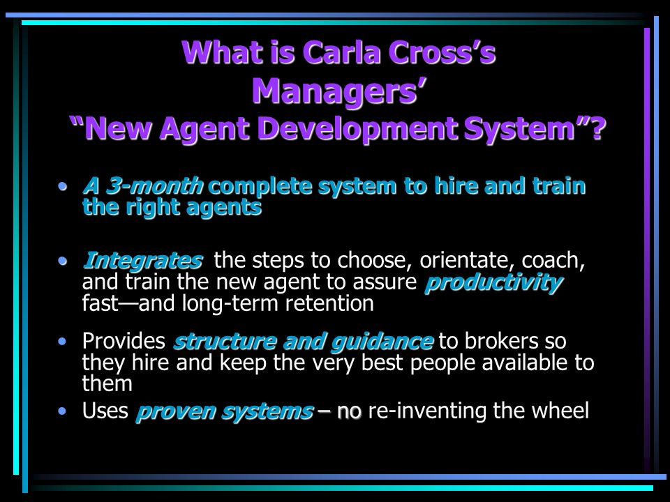 What is Carla Crosss Managers New Agent Development System.