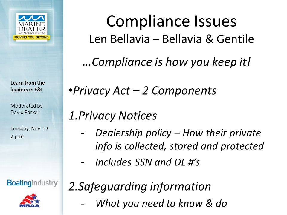 Compliance Issues Len Bellavia – Bellavia & Gentile …Compliance is how you keep it.