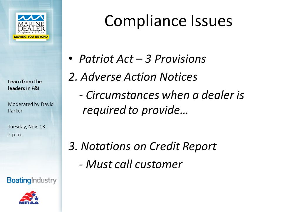 Compliance Issues Patriot Act – 3 Provisions 2.