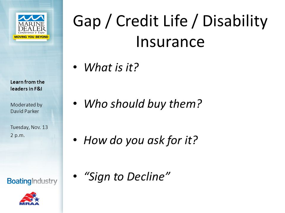 Gap / Credit Life / Disability Insurance What is it.