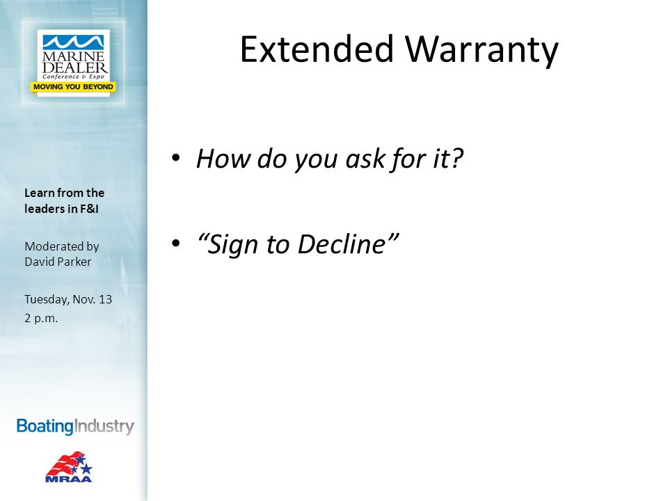 Extended Warranty How do you ask for it.