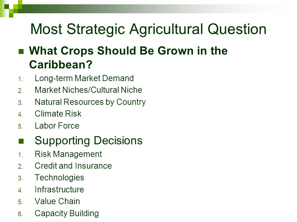 Most Strategic Agricultural Question What Crops Should Be Grown in the Caribbean.