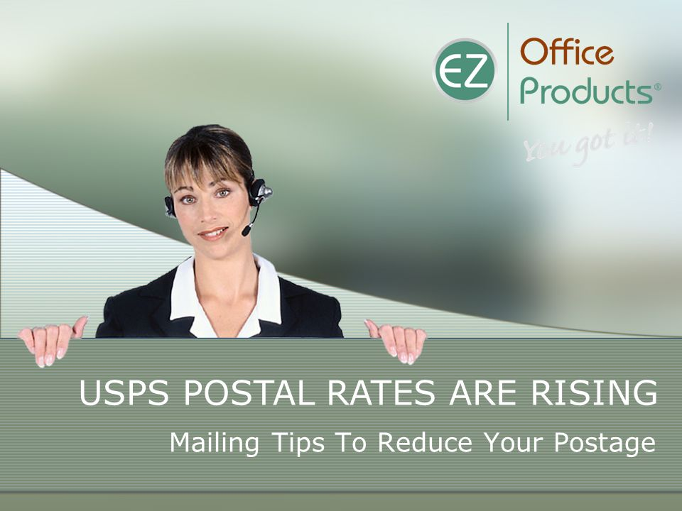 Mailing Tips To Reduce Your Postage USPS POSTAL RATES ARE RISING